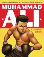 Muhammad Ali A Champion is Born